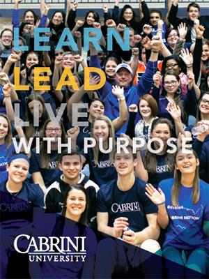 Learn, Lead, Live with Purpose - Cabrini University Viewbook